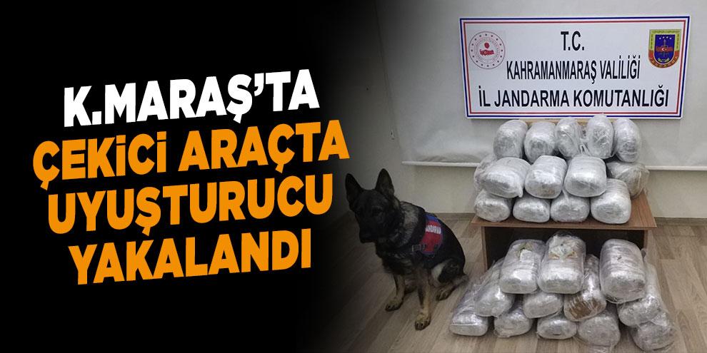 Kahramanmaraş'ta çekici araçta uyuşturucu yakalandı