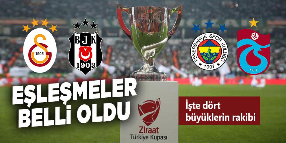 Türkiye Kupasında eşleşmeler belli oldu!