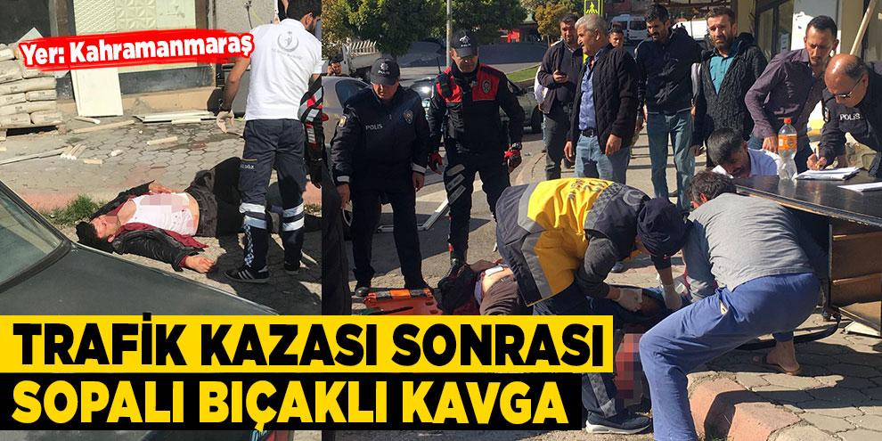 Trafik kazası sonrası sopalı bıçaklı kavga