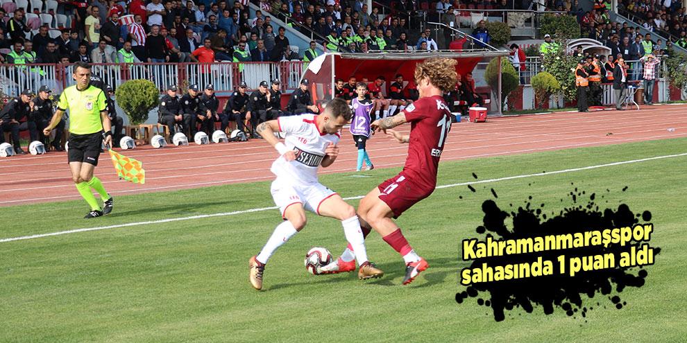 Kahramanmaraşspor sahasında 1 puan aldı