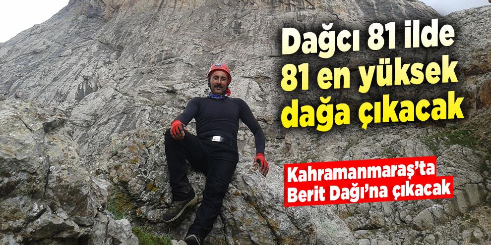 Dağcı 81 ilde, 81 en yüksek dağa çıkacak
