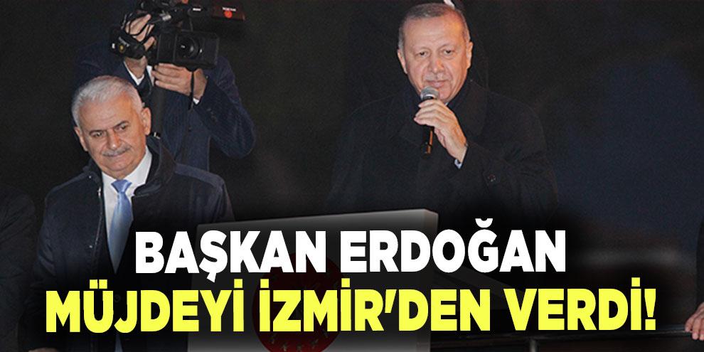 Başkan Erdoğan müjdeyi İzmir'den verdi! Tarıma dayalı sanayi bölgesi kurulacak
