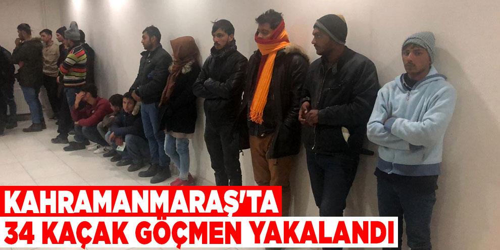 Kahramanmaraş'ta 34 kaçak göçmen yakalandı