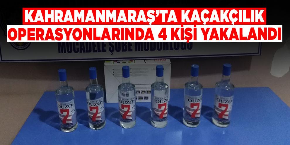 Kahramanmaraş'ta kaçakçılık operasyonlarında 4 kişi yakalandı