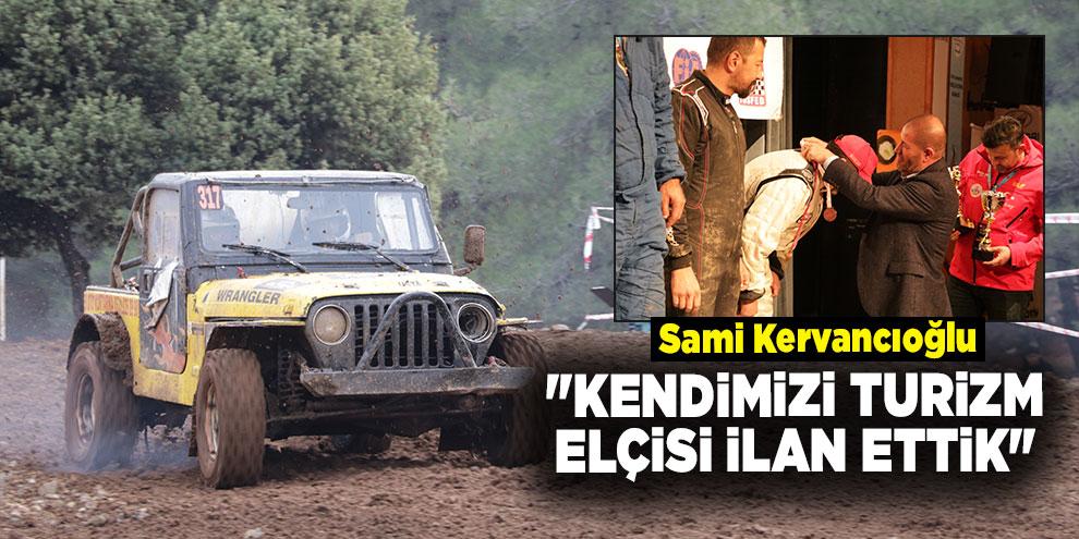 """Kervancıoğlu: """"Kendimizi turizm elçisi ilan ettik"""""""