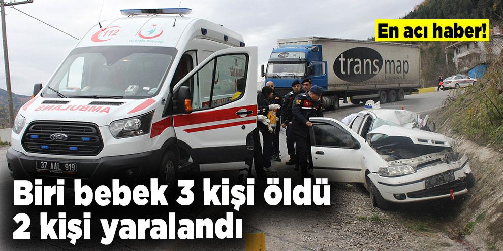 Feci kaza! Biri bebek 3 kişi öldü, 2 kişi yaralandı