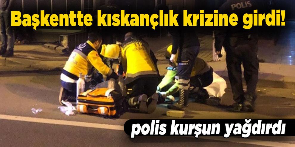 Başkentte kıskançlık krizine giren polis kurşun yağdırdı