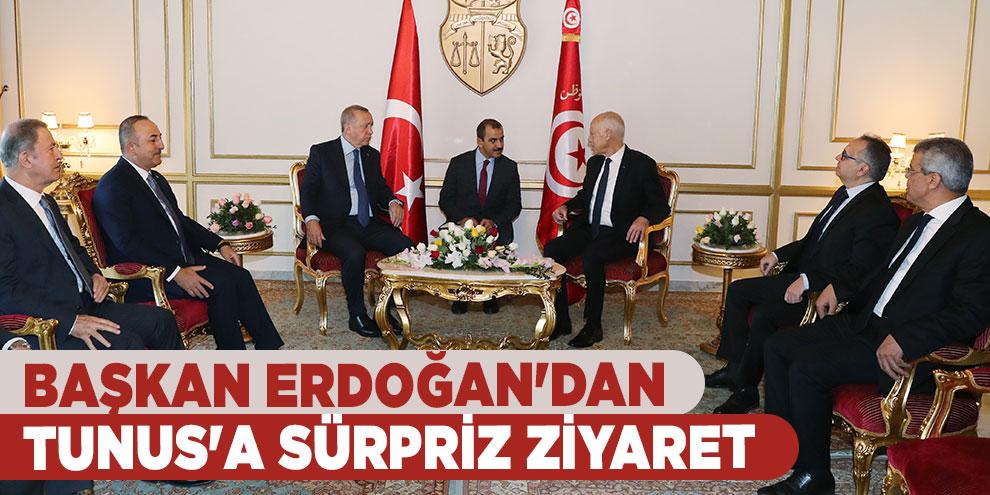 Başkan Erdoğan'dan Tunus'a sürpriz ziyaret
