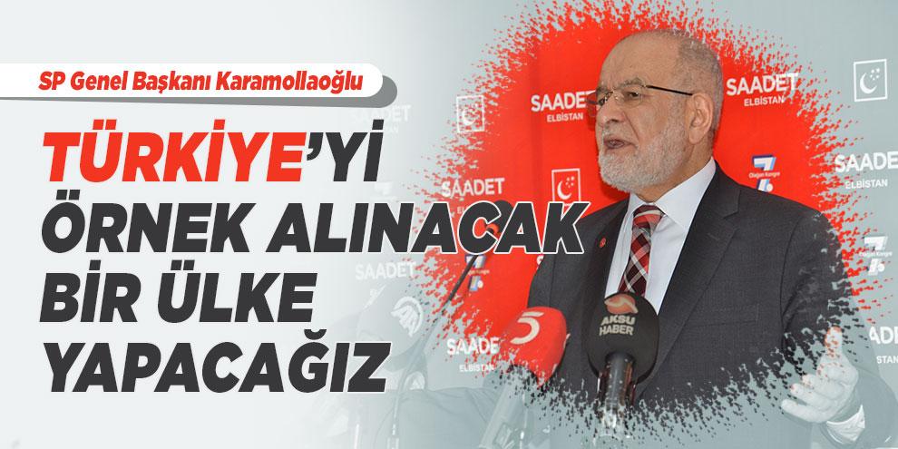 """SP Genel Başkanı Karamollaoğlu: """"Türkiye'yi örnek alınacak bir ülke yapacağız"""""""