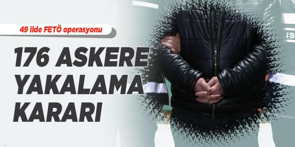 İzmir merkezli 49 ilde FETÖ operasyonu: 176 askere yakalama kararı