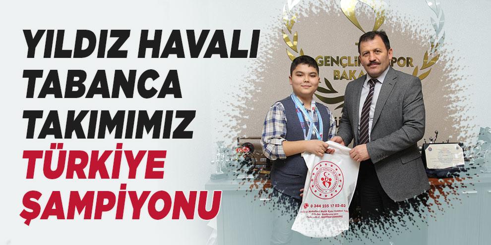 Yıldız havalı tabanca takımımız Türkiye şampiyonu