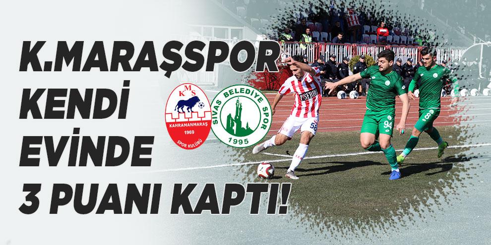 Kahramanmaraşspor kendi evinde 3 puanı kaptı!