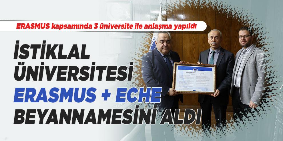İstiklal Üniversitesi ERASMUS + ECHE beyannamesini aldı