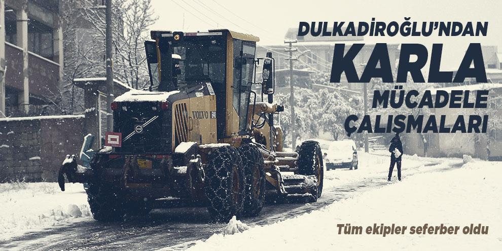 Dulkadiroğlu'ndan karla mücadele çalışmaları
