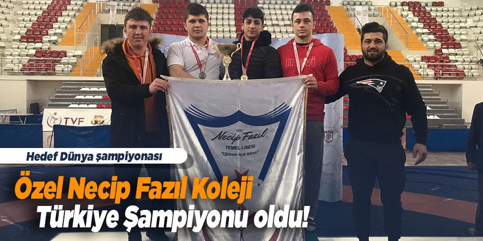 Özel Necip Fazıl Koleji Türkiye Şampiyonu oldu!