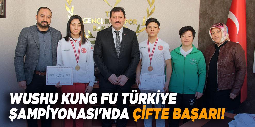 Wushu Kung Fu Türkiye Şampiyonası'nda çifte başarı!