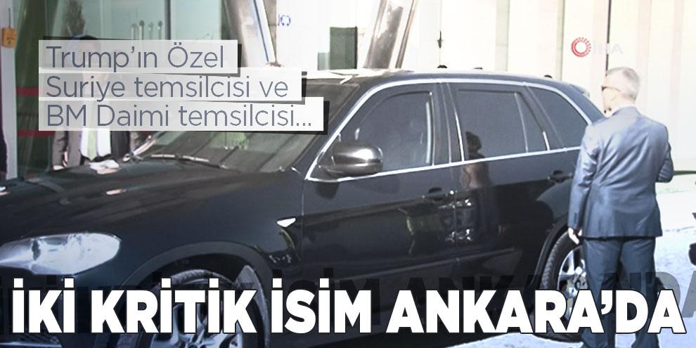 ABD'den iki kritik isim Ankara'da