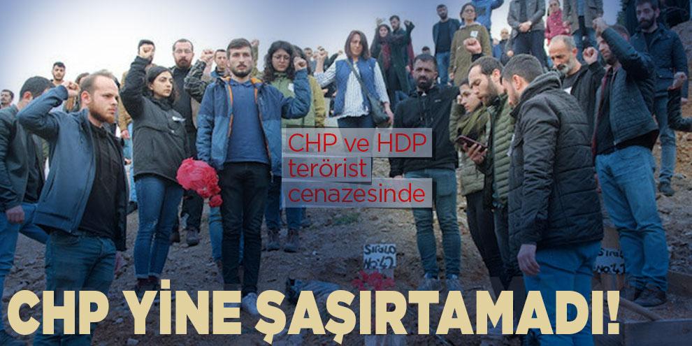 CHP zihniyeti yine şaşırtamadı! CHP ve HDP terörist cenazesinde
