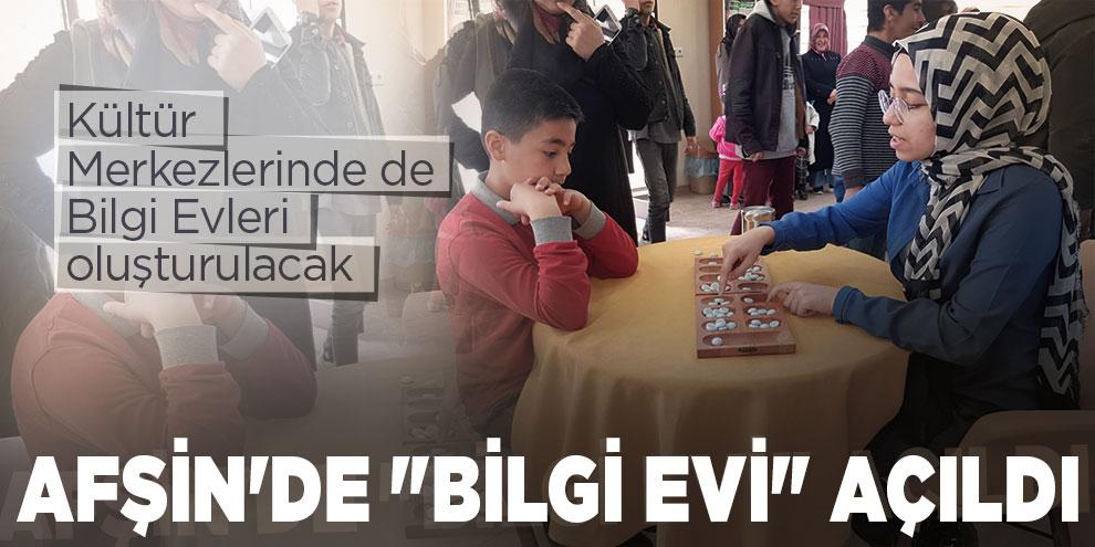 """Afşin'de """"Bilgi Evi"""" açıldı"""