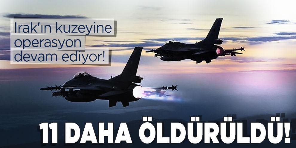 Irak'ın kuzeyine operasyon devam ediyor!