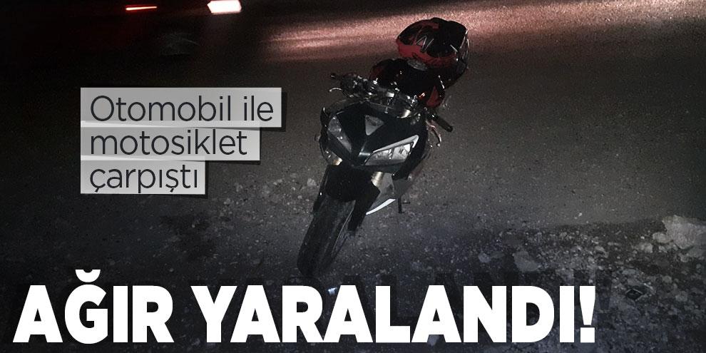 Otomobil ile çarpışan motosiklet sürücüsü ağır yaralandı