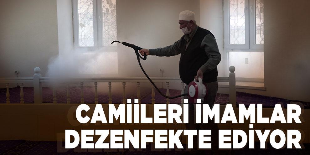 Camiileri imamlar dezenfekte ediyor