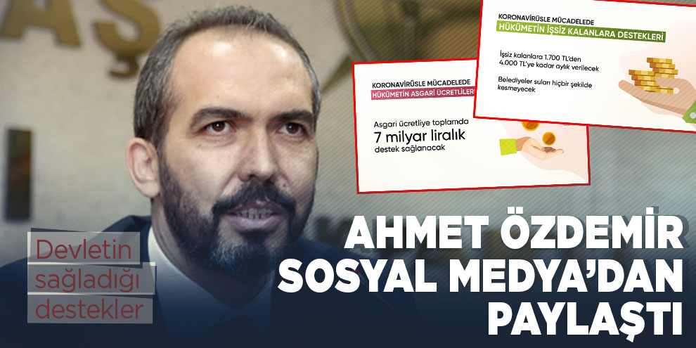 Ahmet Özdemir sosyal medyadan paylaştı!