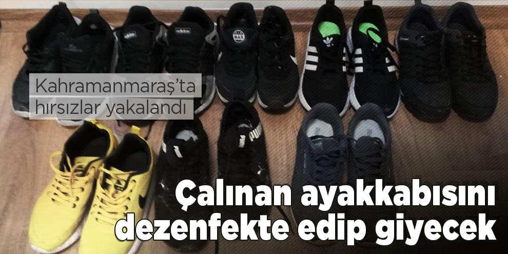 Çalınan ayakkabısını dezenfekte edip giyecek
