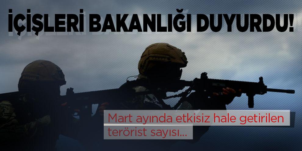 İçişleri Bakanlığı duyurdu! Mart ayında etkisiz hale getirilen terörist sayısı
