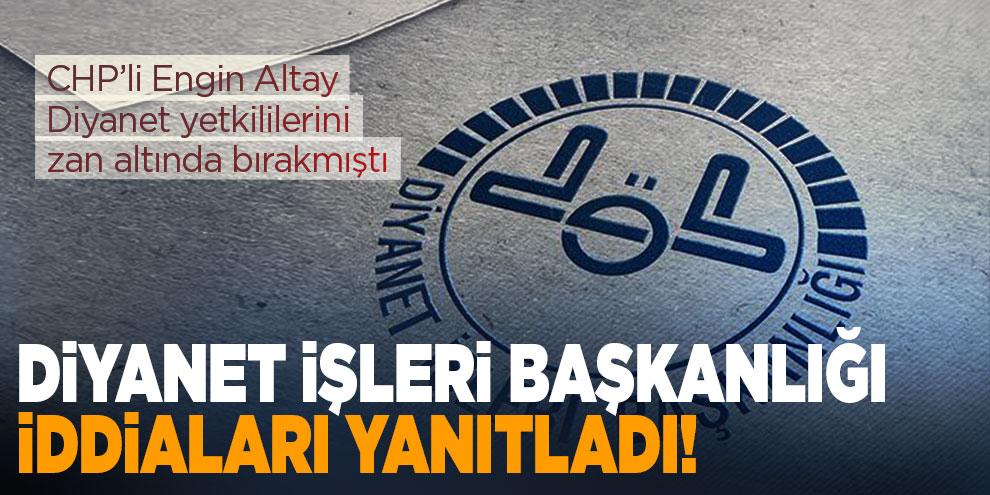 Diyanet İşleri Başkanlığı, CHP'nin iddialarını yanıtladı!