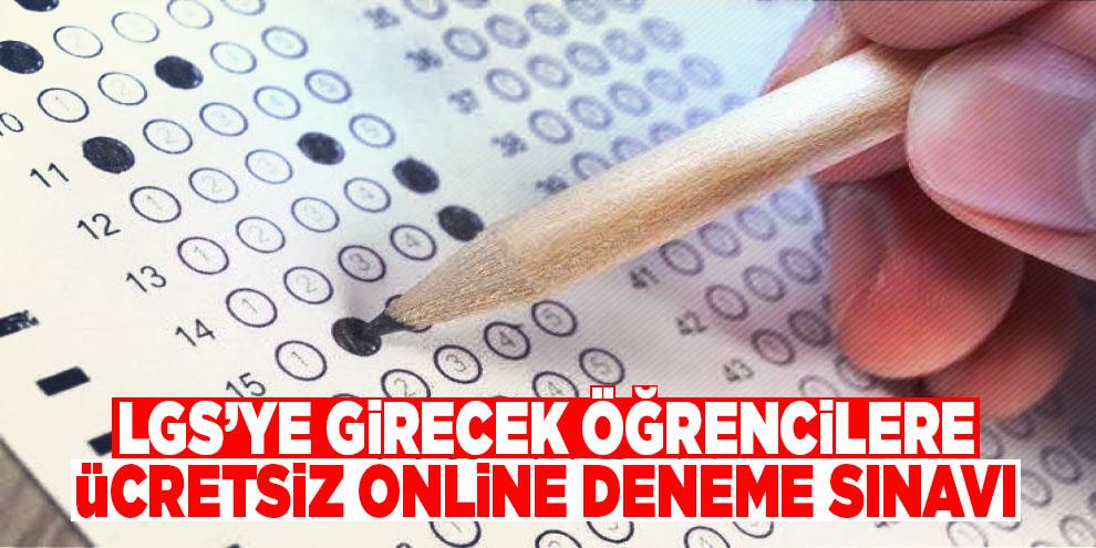 LGS'ye girecek öğrencilere ücretsiz online deneme sınavı