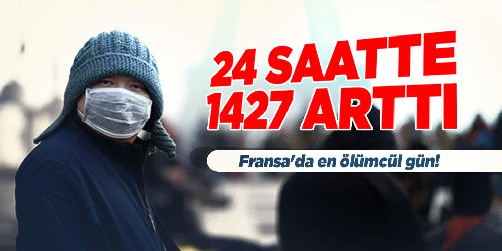 Fransa'da en ölümcül gün! 24 saatte 1427 arttı
