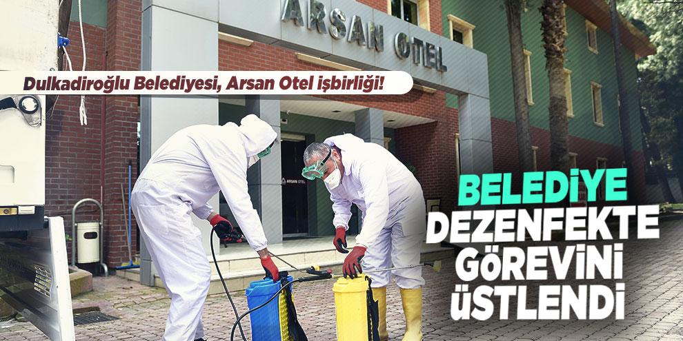 Dulkadiroğlu Belediyesi, Arsan Otel işbirliği! Belediye dezenfekte görevini üstlendi