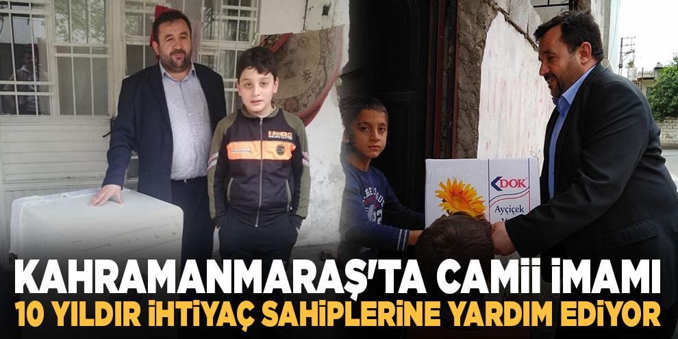 Kahramanmaraş'ta camii imamı 10 yıldır ihtiyaç sahiplerine yardım ediyor