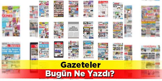 Gazeteler bugün ne yazdı? 8 Ağustos Gazete Manşetleri