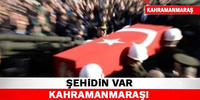 Şehidin Var Kahramanmaraş!