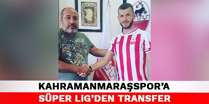 Kahramanmaraşspor'a, Süper Lig'den transfer