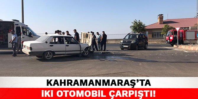 Kahramanmaraş'ta iki otomobil çarpıştı!