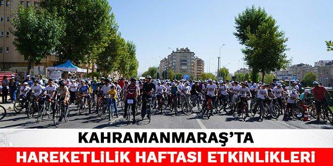 Kahramanmaraş'ta Hareketlilik Haftası etkinlikleri