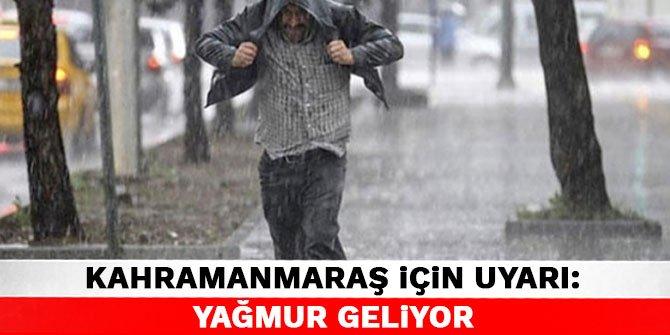 Kahramanmaraş için uyarı: Yağmur geliyor