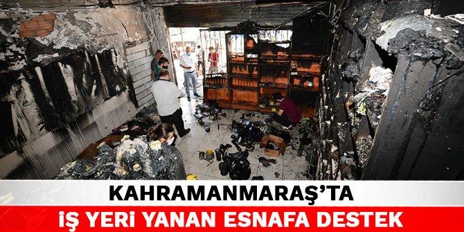 Kahramanmaraş'ta iş yeri yanan esnafa destek