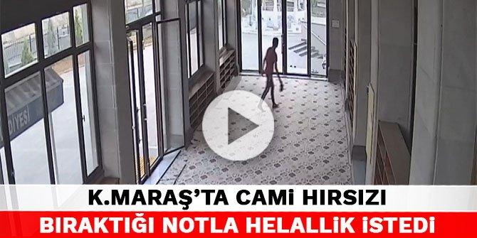 Kahramanmaraş'ta cami hırsızı bıraktığı notla helallik istedi