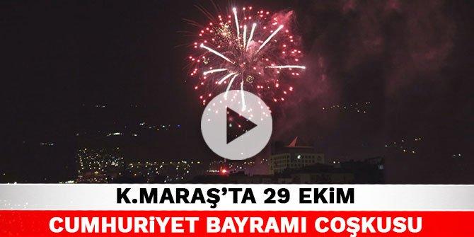 Kahramanmaraş'ta 29 Ekim Cumhuriyet Bayramı coşkusu