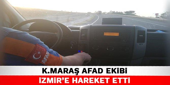 Kahramanmaraş AFAD ekibi İzmir'e hareket etti