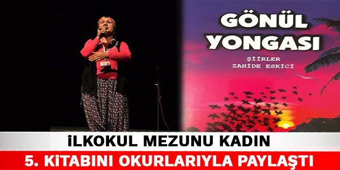 Kahramanmaraş'ta ilkokul mezunu kadın 5. kitabını okurlarıyla paylaştı