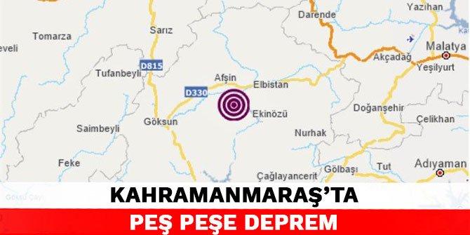 Kahramanmaraş'ta peş peşe deprem