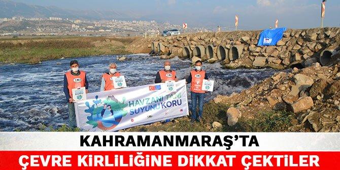 Kahramanmaraş'ta çevre kirliliğine dikkat çektiler