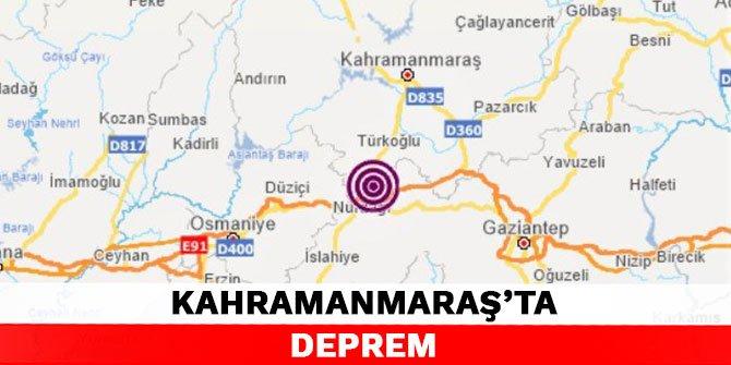 Kahramanmaraş'ta deprem