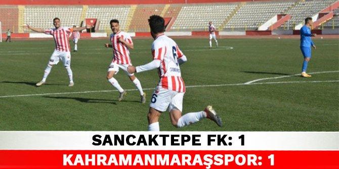 Sancaktepe FK 1-1 Kahramanmaraşspor