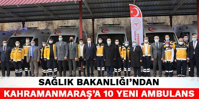 Sağlık Bakanlığı'ndan Kahramanmaraş'a 10 yeni ambulans